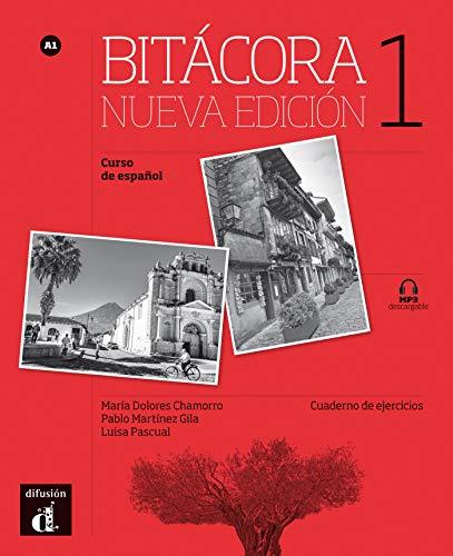 Bitacora. Cuaderno de ejercicios. Livello A1. Per le Scuole superiori. Con CD Audio. Con e-book. Con espansione online: Bitácora 1 N.E.Cuaderno de ejercicios