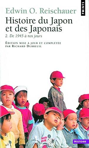 Histoire du Japon et des Japonais, tome 2 : De 1945  nos jours