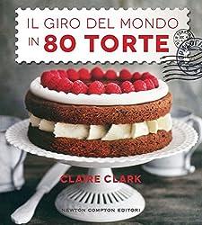 I 10 migliori libri e ricettari sulle torte
