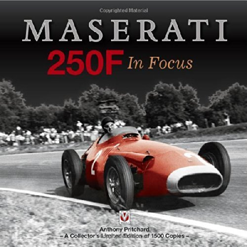 Maserati 250F In Focus Col Ltd edition by Pritchard, Anthony (2014) Hardcover