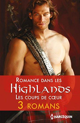 Romance dans les Highlands : les coups de coeur (Les Historiques) par Ruth Langan