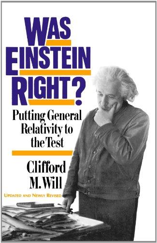 Was Einstein Right?: Putting General Relativity to the Test
