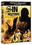 Sin Nombre [Edizione: Regno Unito] [Import italien]