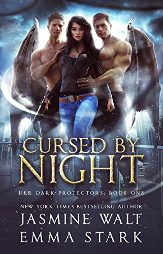 Cursed by Night: A Reverse Harem Urban Fantasy (Her Dark Protectors Book 1) (English Edition)