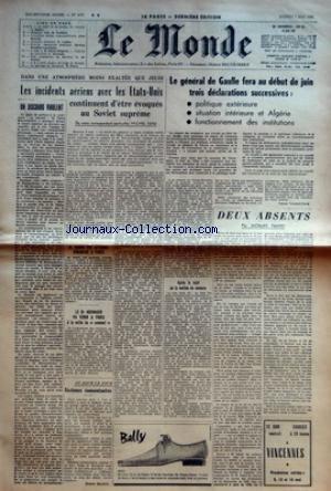 MONDE (LE) [No 4757] du 07/05/1960 - LE REJET DE LA MOTION DE CENSURE PAR A BALLET - BELGIQUE 1950 PAR R GUILLAIN - L'INCIDENT AERIEN RUSSO-AMERICAIN PAR JEAN KNECHT - COURRIER LITTERAIRE PAR R COLPLET - SOS RECHERCHE MEDICAL PAR DOCTEUR ESCOFFIER-LAMBLOTTE - AJAX PAR B POIROT-DELPECH - THEATRE EN PROVINCE PAR C SARRAUTE - UNE PROPOSITION DE BOROTRA PAR G DE FERRIER - A LA TABLE RONDE DE LIEGE PAR P DROUIN - LE MARIAGE DE MARGARET PAR H PIERRE - DANS UNE ATMOSPHERE MOINS EXALTEE QUE JEUDI - LES