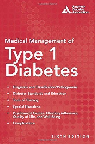 Medical Management of Type 1 Diabetes (6th Edition) (2012-06-15)