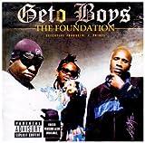 Songtexte von Geto Boys - The Foundation
