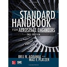 Standard Handbook for Aerospace Engineers, Second Edition