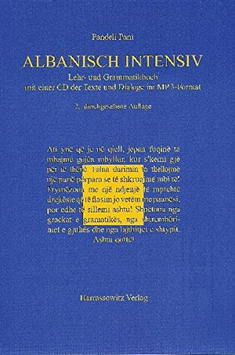 Albanisch intensiv: Lehr- und Grammatikbuch (mit einer Audio-CD der Texte und Dialoge im MP3-Format)