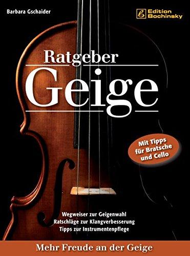 Ratgeber Geige. Mehr Freude an der Geige