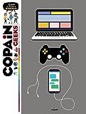 Copain des geeks: Le guide des fondus du numérique