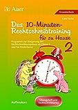 10-Minuten-Rechtschreibtraining für zu Hause: Programm zum Aufbau d. Rechtschreibkompetenz, auch für Förderkurse, Übungsheft u. Rechtschreibkartei (3. bis 6. Klasse) (Rechtschreibtraining GS)