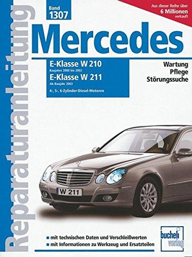 reparaturanleitungen-mercedes-e-klasse-diesel-vier-funf-und-sechszylinder-serie-w210-2000-2002-serie