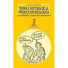 Teoría e historia de la producción ideológica (Universitaria) de Juan Carlos Rodríguez (17 oct 1990) Tapa blanda