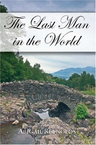 The Last Man in the World: A Pride & Prejudice Variation