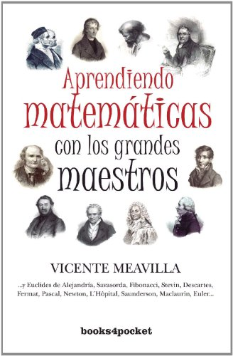 Aprendiendo matematicas con los grandes maestros / Learning Mathematics with the Great Masters