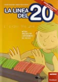 La linea del 20. Metodo analogico per l'apprendimento del calcolo. Versione per non vedenti e sordociechi. Con CD-ROM. Con strumento