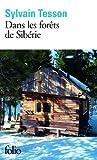 Dans les forêts de Sibérie: Février - Juillet 2010 de Tesson.Sylvain (2013) Poche