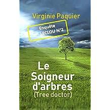 Le Soigneur d'arbres (Enquêtes Leclou t. 2)