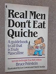Real Men Don't Eat Quiche