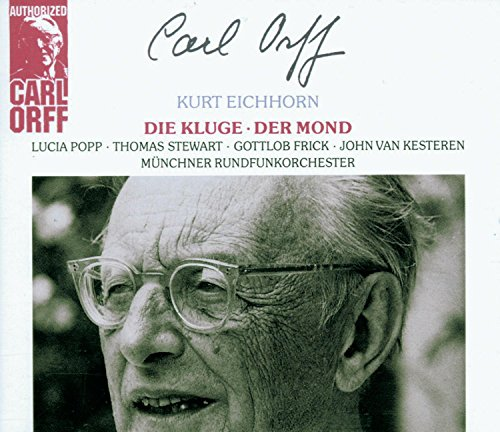 Carl Orff Authorized (Die Kluge, Der Mond)