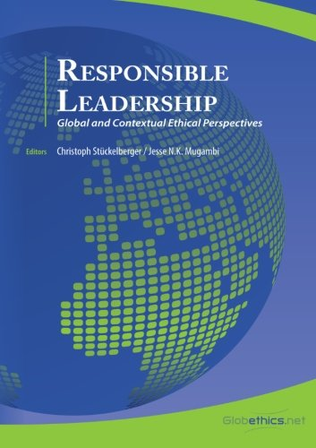 Responsible Leadership: Global and Contextual Perspectives
