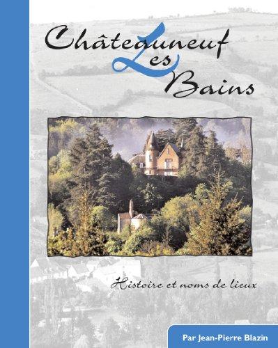 Châteauneuf les Bains par BLAZIN Jean Pierre