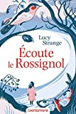 Telecharger Livres Ecoute le Rossignol (PDF,EPUB,MOBI) gratuits en Francaise