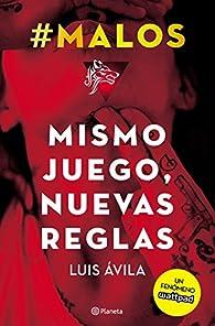 #Malos. Mismo juego, nuevas reglas par Luis Avila