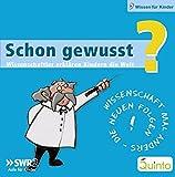 Schon gewusst? Box 3 - Wissenschaftler erklären Kindern die Welt