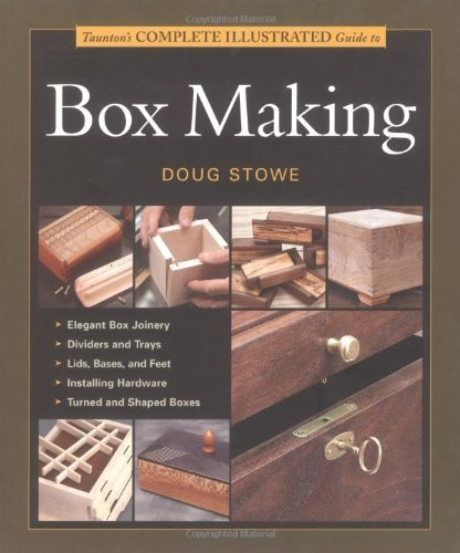 Tauntons Complete Illustrated Guide to Box Making by Doug Stowe, Inc (2004) Paperback thumbnail