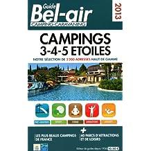 GUIDE BEL-AIR CAMPINGS 3-4-5 ETOILES 2013