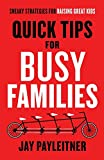 Best Baker Pub Group/Baker Books Books Kids - Quick Tips for Busy Families: Sneaky Strategies Review