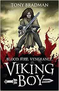 Viking Boy: Amazon.co.uk: Bradman, Tony, Goux, Pierre-Denis: Books