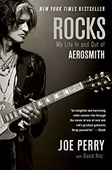 Rocks: My Life in and out of Aerosmith (English Edition) par [Perry, Joe]