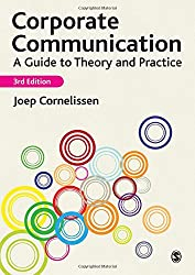Corporate Communication, 3rd Edition: A Guide to Theory and Practice