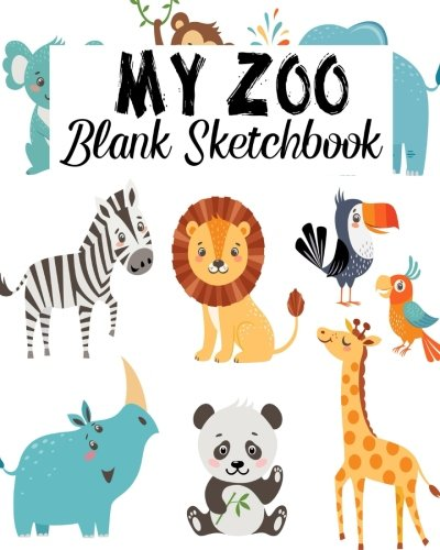 My Zoo Blank Sketchbook: Blank Sketchbook, Blank Paper For Drawing, Sketching And Doodling: Volume 12 por Jasmine Leone