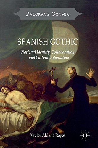 Spanish Gothic: National Identity, Collaboration and Cultural Adaptation (Palgrave Gothic) por Xavier Aldana Reyes