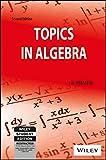 Best Algebra Books - Topics in Algebra Review