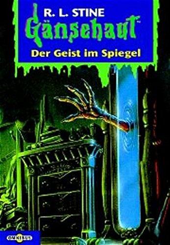 Der Geist im Spiegel: Gänsehaut Band 55