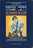 les chemins de la joie dinim et pratiques de la vie juive ? l usage des communaut?s ashk?naze et s?farade