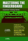 Mastering the Fingerboard: Maximum Finger Strength Training