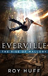 Everville: The Rise of Mallory (English Edition)