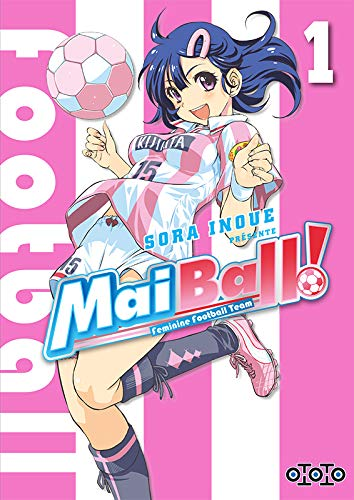 Mai Ball ! Edition simple Tome 1