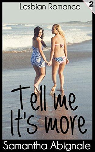 Lesbian Romance: Tell Me It's More (Vol. 2) (English Edition)