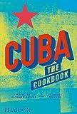 Cuba. The Cookbook (Cucina)