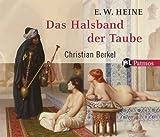 Das Halsband der Taube - Ernst W. Heine