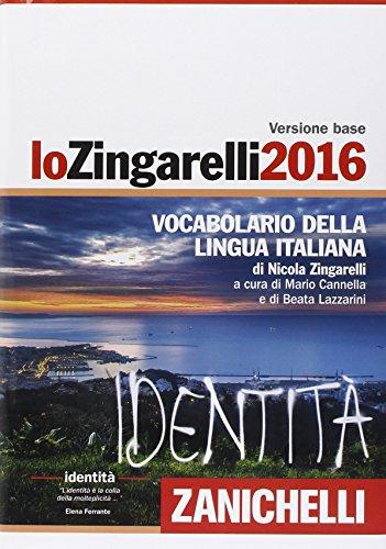 Lo Zingarelli 2016. Vocabolario della lingua italiana. Con aggiornamento online