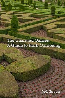 The Charmed Garden (English Edition) par [Strauss, Judi]