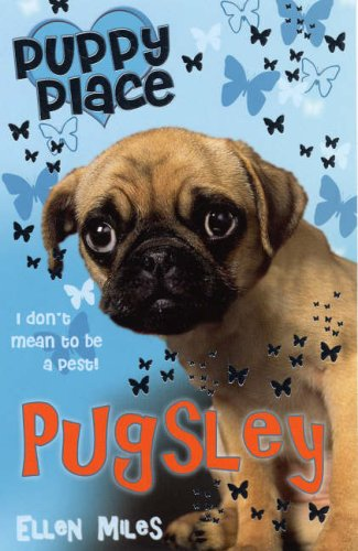 Pugsley (Puppy Place, Band 9)